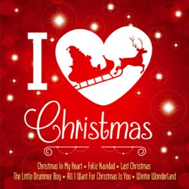 I Love Christmas.I Love Christmas A Wonderful Christmastime By White Christmas All Stars