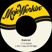 Gabriel - Don't Stay out All Night