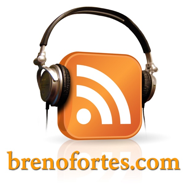 brenofortes.com – Podcasts de tecnologia