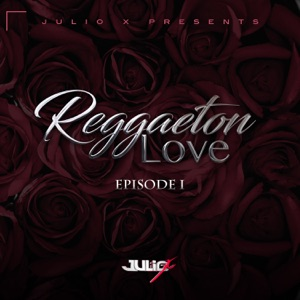 Reggaeton Love (feat. Ozuna, Shadow Blow, El Nene La Amenaza, Messiah, Ken Y & Crazy Desing) - EP Mp3 Download