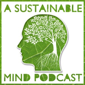 A Sustainable Mind | Interviewing environmental activists, community leaders, and green business owners