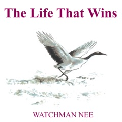 The Life That Wins (Unabridged)