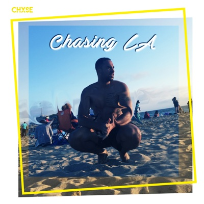Chasing LA - Single - Chase Blake album