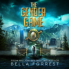 Bella Forrest - The Gender Game (Unabridged)  artwork