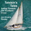 Lin Pardey & Larry Pardey - Taleisin's Tales: Sailing Towards the Southern Cross (Unabridged)  artwork