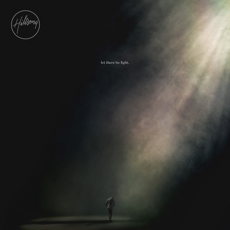 Hillsong Worship - let there be light. (Deluxe Version)