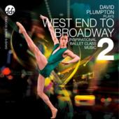 West End to Broadway 2 Inspirational Ballet Class Music