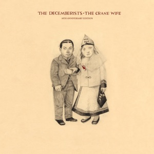 The Crane Wife (10th Anniversary Edition) Mp3 Download