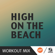 High by the Beach (B Workout Mix) - Radiorama