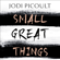 Jodi Picoult - Small Great Things (Unabridged)