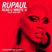 RuPaul - Read U Wrote U (Ellis Miah Mix) [feat. The Cast of RuPaul's Drag Race All Stars, Season 2]