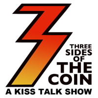 Three Sides of the Coin – A KISS Talk Show podcast