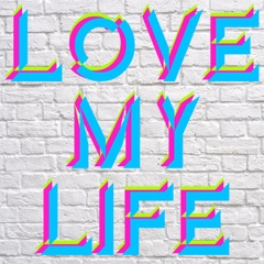 Love My life (Originally Performed By Robbie Williams) [Karaoke Version]