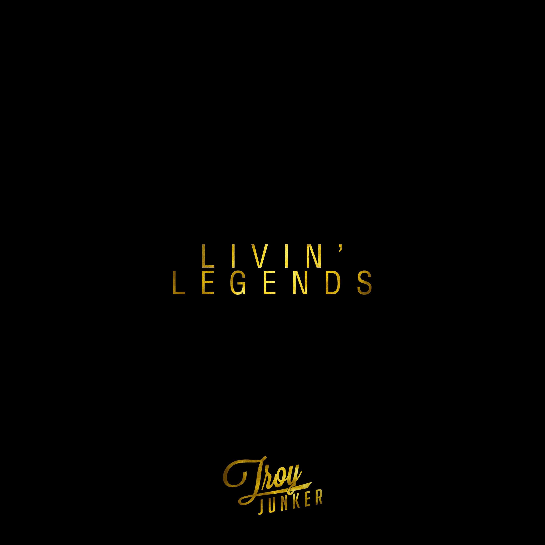 Livin' Legends - Single