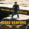 Honkytonks and Heartaches - Gord Bamford