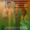 Vande Mataram Revisited feat Mahalakshmi Iyer Single