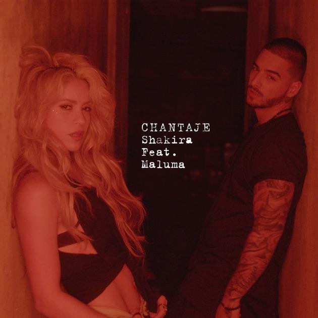 Chantaje (feat. Maluma) - Single by Shakira on Apple Music Shakira Song