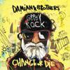 Damian & Brothers - Gypsy Rock: Change or Die artwork