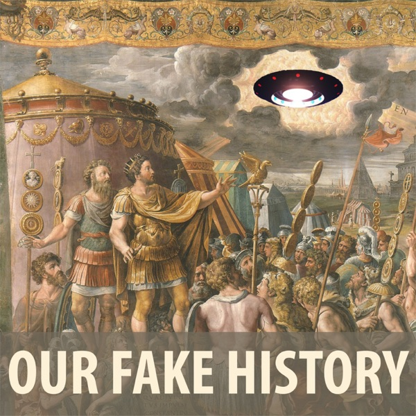 Our Fake History