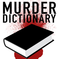 Podcast cover art for Murder Dictionary