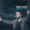 Spirit & Truth - Single - Nathan Ironside
