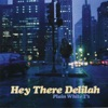 Hey There Delilah - EP