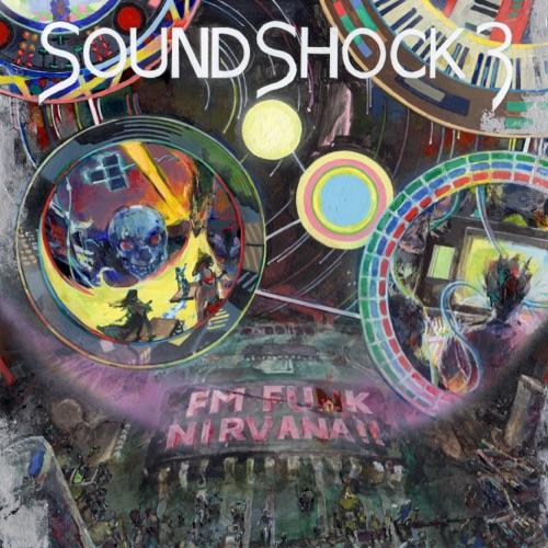 SOUNDSHOCK 3: FM FUNK NIRVANA!! Image