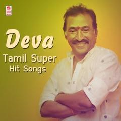 Deva Tamil Super Hit Songs