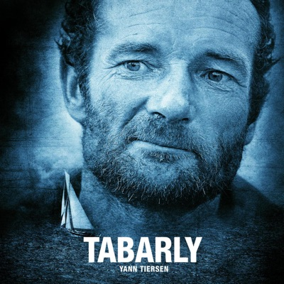 Tabarly (Original Motion Picture Soundtrack) - Yann Tiersen
