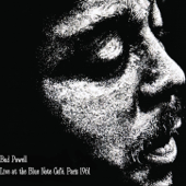 Bud Powell Live at the Blue Note Café, Paris 1961