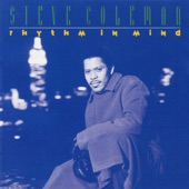 Listen to 30 seconds of Steve Coleman - Slipped Again