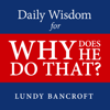 Lundy Bancroft - Daily Wisdom for Why Does He Do That?: Encouragement for Women Involved with Angry and Controlling Men (Unabridged) artwork