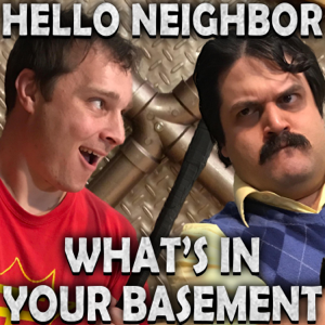 Random Encounters - Hello Neighbor: What's in Your Basement