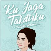 Ku Jaga Takdirku Nagita Slavina - Nagita Slavina
