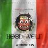 HoodRich Pablo Juan & Danny Wolf - Hoodwolf Album