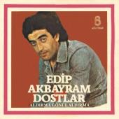 Edip Akbayram - Aldırma Gönül Aldırma