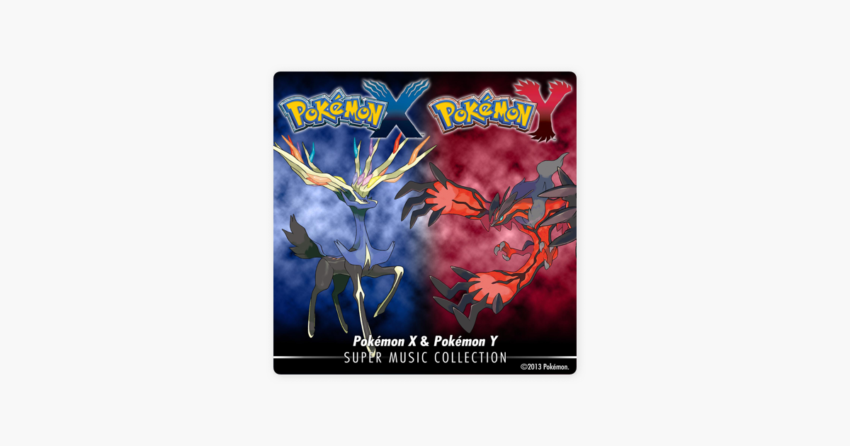 Pokmon X Pokmon Y Super Music Collection By Game Freak On Itunes
