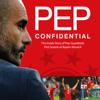 Martí Perarnau - Pep Confidential: Inside Guardiola's First Season at Bayern Munich (Unabridged) bild