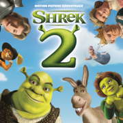 Shrek 2 (Original Motion Picture Soundtrack) - Various Artists - Various Artists