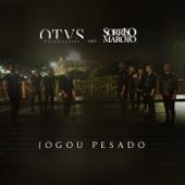 Jogou Pesado (feat. Sorriso Maroto)