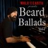 Beard Ballads Vol 1