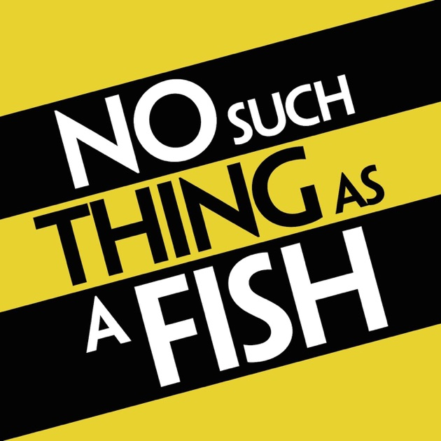 no such thing as a fish download