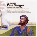 Pete Seeger - Turn! Turn! Turn! (To Everything There Is a Season)