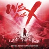 We Are X (Original Soundtrack) ジャケット写真