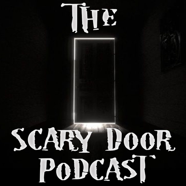 sc 1 st  Castbox & The Scary Door Podcast