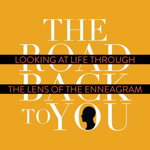 Cover image of The Road Back to You: Looking at Life Through the Lens of the Enneagram