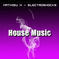 Mathieu H - ElectroShocks podcast