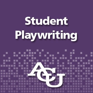 Student Playwrighting