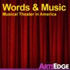 Words and Music: Musical Theater in America