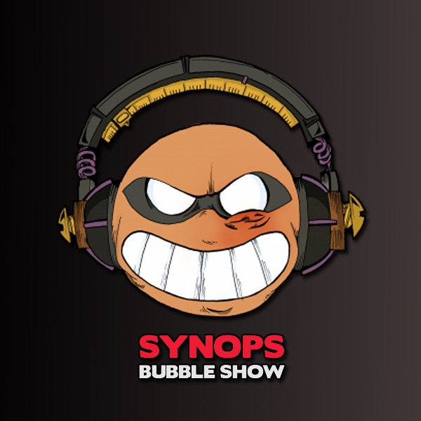 Synops Bubble Show   SynopsLive
